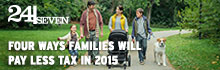 24/Seven: Tax cuts and increased benefits for families